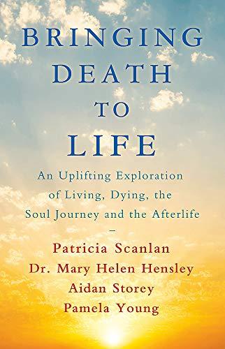 Bringing Death to Life: Patricia Scanlan (author),