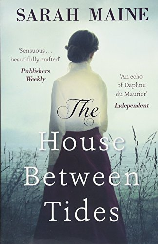 9781473683143: The House Between Tides: WATERSTONES SCOTTISH BOOK OF THE YEAR 2018