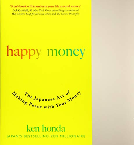 9781473684140: Happy Money: The Japanese Art of Making Peace with Your Money