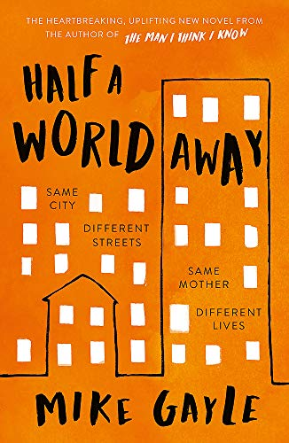 9781473687370: Half a World Away: The heart-warming, heart-breaking Richard and Judy Book Club selection