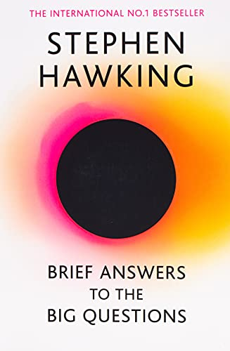 9781473695993: Brief Answers To The Big Questions: the final book from Stephen Hawking
