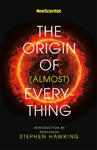 9781473696266: New Scientist: The Origin of (almost) Everything