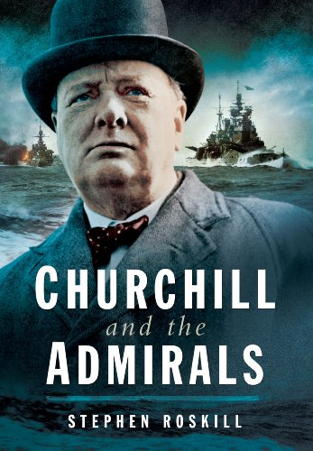 9781473821125: Churchill and the Admirals