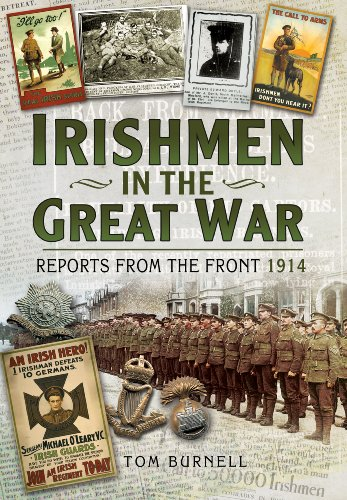 Irishmen in the Great War: Reports from the Front 1914: Burnell, Tom