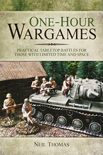 9781473822900: One-Hour Wargames: Practical Tabletop Battles for those with limited time and space