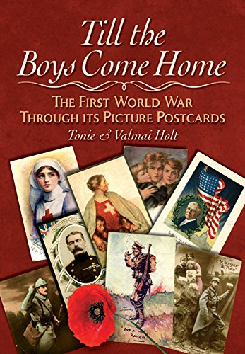 9781473823525: Till the Boys Come Home: The First World War Through its Picture Postcards