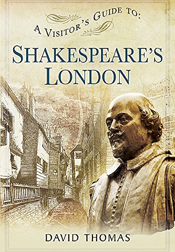 9781473825543: Visitors Guide to Shakespeares London