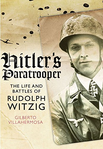 9781473827622: Hitler's Paratrooper: The Life and Battles of Rudolf Witzig