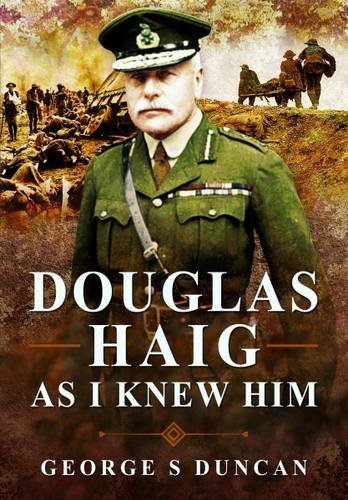 9781473827707: Douglas Haig As I Knew Him