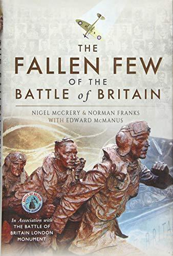 The Fallen Few of the Battle of Britain: Nigel McCrery