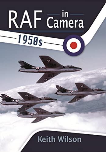 9781473827950: RAF In Camera: 1950s