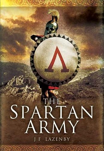 9781473828056: The Spartan Army