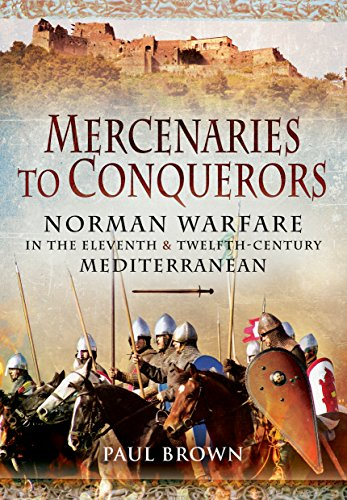 Mercenaries to Conquerors (Hardcover): Paul Brown
