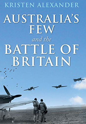 9781473833791: Australia's Few and the Battle of Britain