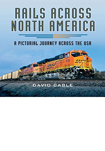 9781473838055: Rails Across North America: A Pictorial Journey Across the USA
