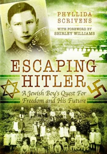 9781473843646: Escaping Hitler: A Jewish Boy's Quest for Freedom and His Future