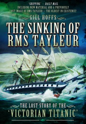 9781473845565: Sinking of RMS Tayleur