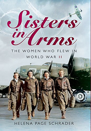 Sisters in Arms: Schrader, Helena