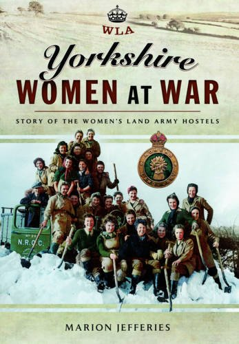 Yorkshire Women at War: Jefferies, Marion