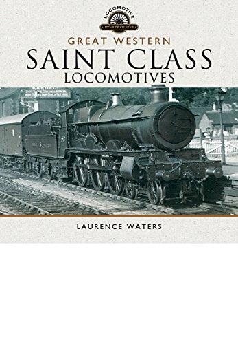 9781473850347: Great Western Saint Class Locomotives (Locomotive Portfolios)