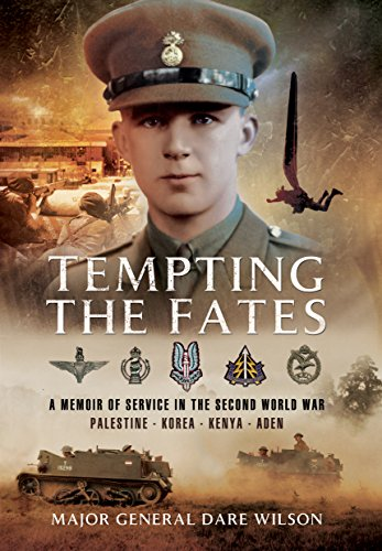 9781473853416: Tempting the Fates: A Memoir of Service in the Second World War