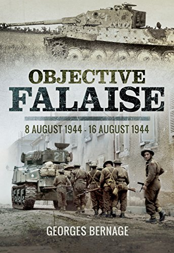 9781473857629: Objective Falaise: 8 August 1944-16 August 1944