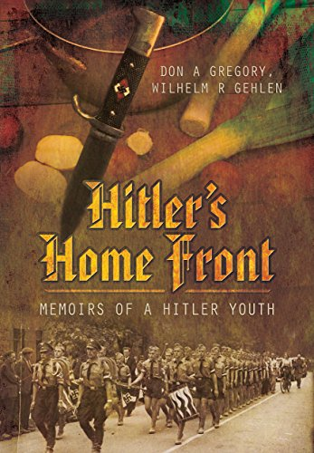 9781473858206: Hitler's Home Front: Memoirs of a Hitler Youth