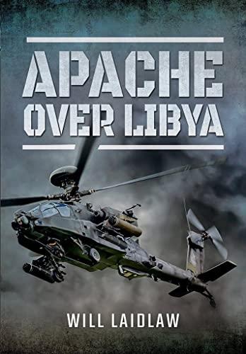 9781473867628: Apache Over Libya