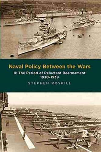 9781473877443: Naval Policy Between the Wars: The Period of Reluctant Rearmament, 1930-1939