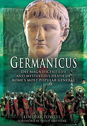 9781473881983: Germanicus: The Magnificent Life and Mysterious Death of Rome's Most Popular General