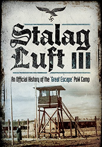 9781473883055: Stalag Luft III: An Official History of the POW Camp of the Great Escape