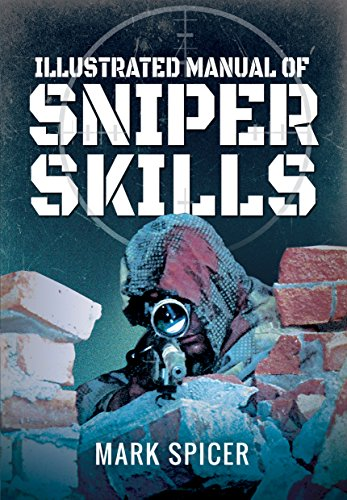 9781473884526: Illustrated Manual of Sniper Skills
