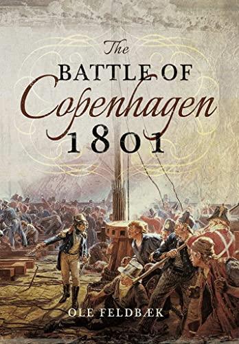 9781473886612: The Battle of Copenhagen 1801