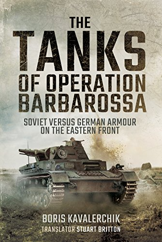 9781473886803: The Tanks of Operation Barbarossa: Soviet versus German Armour on the Eastern Front