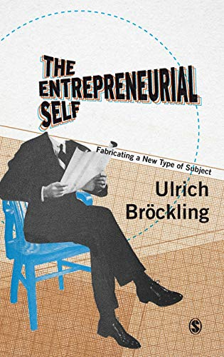 9781473902336: The Entrepreneurial Self