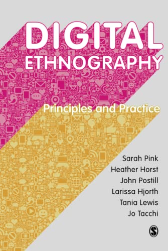 9781473902374: Digital Ethnography: Principles and Practice