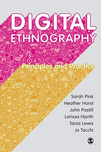 9781473902381: Digital Ethnography: Principles and Practice