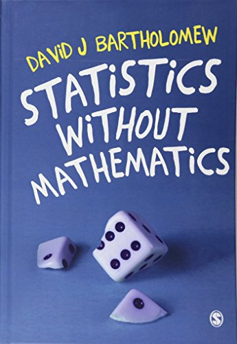 Statistics without Mathematics: Bartholomew, David J