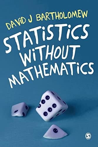9781473902459: Statistics without Mathematics