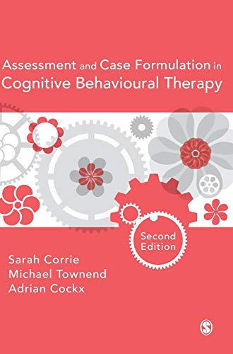 9781473902756: Assessment and Case Formulation in Cognitive Behavioural Therapy