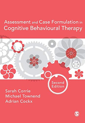 9781473902763: Assessment and Case Formulation in Cognitive Behavioural Therapy