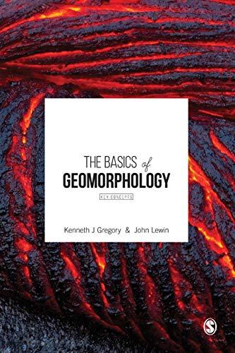 9781473905757: The Basics of Geomorphology