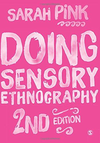 9781473905955: Doing Sensory Ethnography
