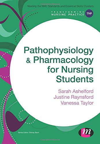 9781473906600: Pathophysiology and Pharmacology for Nursing Students (Transforming Nursing Practice Series)
