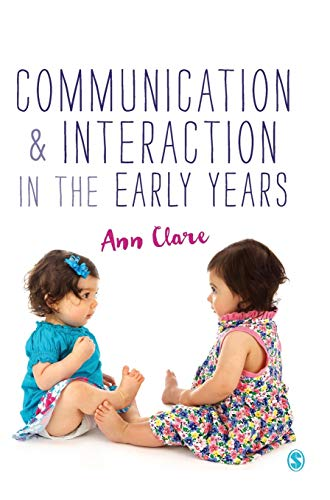 Communication and Interaction in the Early Years: Clare, Ann