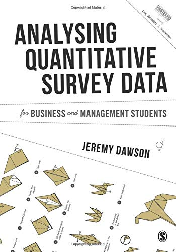 9781473907515: Analysing Quantitative Survey Data for Business and Management Students (Mastering Business Research Methods)