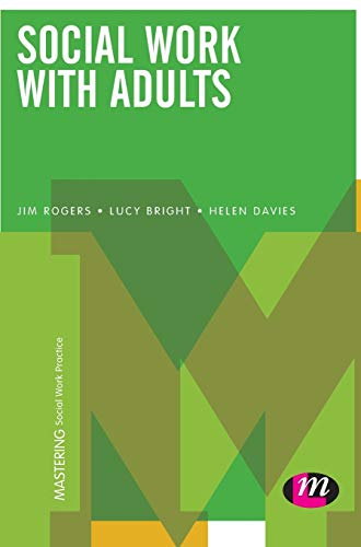9781473907546: Social Work with Adults (Mastering Social Work Practice)