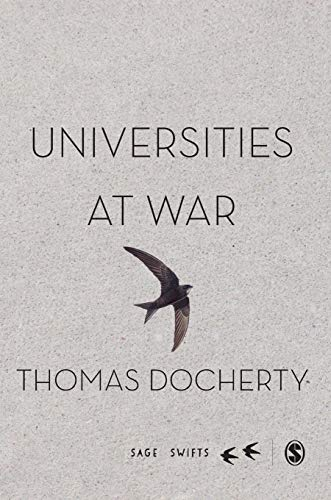 9781473907782: Universities at War (SAGE Swifts)