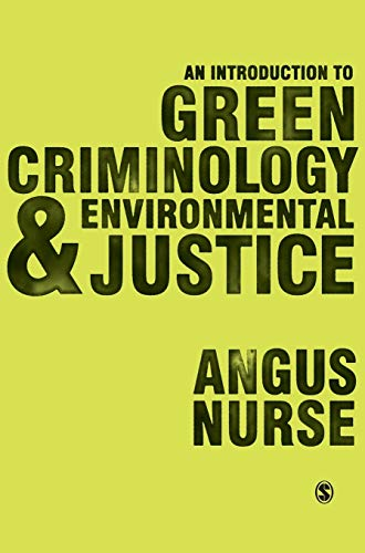 9781473908093: An Introduction to Green Criminology and Environmental Justice