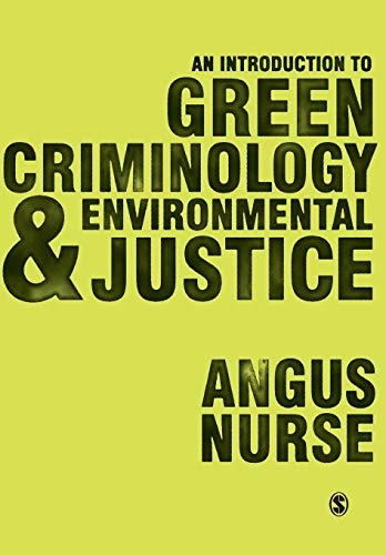 9781473908109: An Introduction to Green Criminology and Environmental Justice